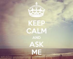 keep-calm-and-ask-me-196